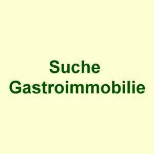 GESUCHT: Hotel, Pension, Gasthaus, Vereinsheim - Pacht oder Mietkauf
